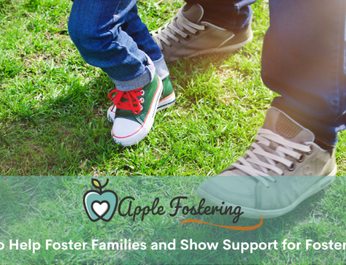 How to Help Foster Families and Show Support for Foster Parents