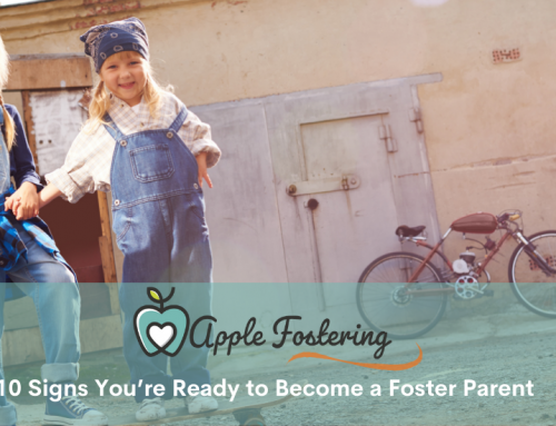 Becoming a Foster Parent: 10 Signs You're Ready