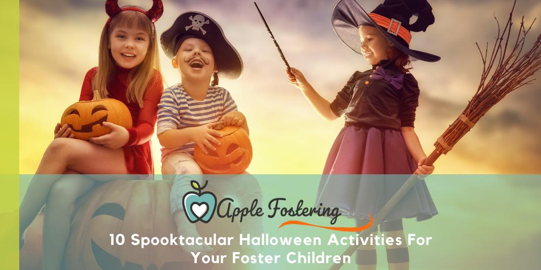 10 Spooktacular Halloween Activities For Your Foster Children